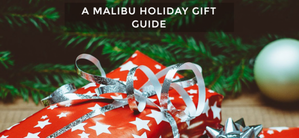 A MALIBU HOLIDAY GIFT GUIDE