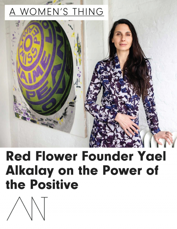 Red Flower Founder Yael Alkalay on the Power of the Positive